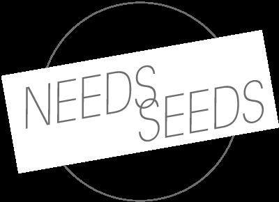 NEEDS SEEDS